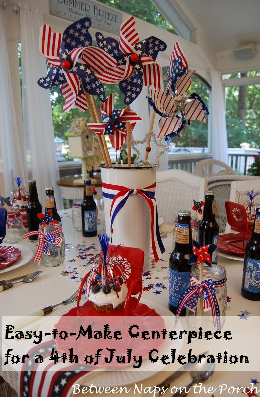 Make an easy centerpiece or table decoration the th of july