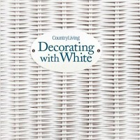 Country Living Decorating with White