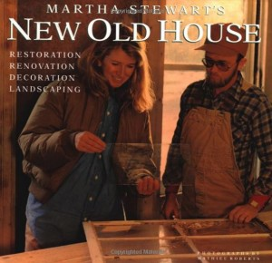 Martha Stewart's New Old House Book