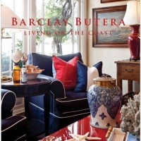In the BNOTP Library: Barclay Butera Living on the Coast