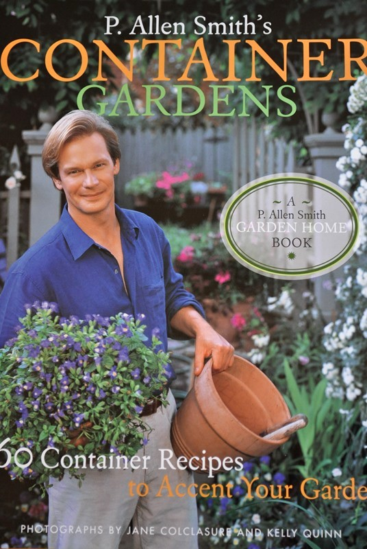 P. Allen Smiths, Container Gardens by P. Allen Smith