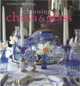 China and Glass by Caroline Clifton-Mogg
