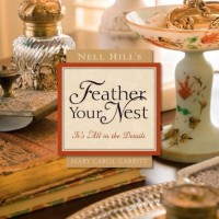 Feather Your Nest by Mary Carol Garrity