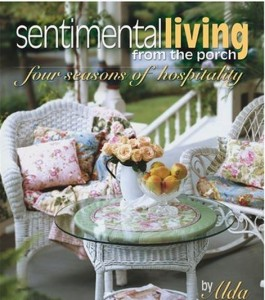 Sentimental Living From the Porch by Alda Ellis