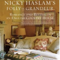 Nicky Haslam's Folly de Grandeur