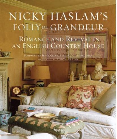 Nicky Haslam's Folly de Grandeur