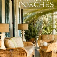 Perfect Porches by Paula S. Wallace 2