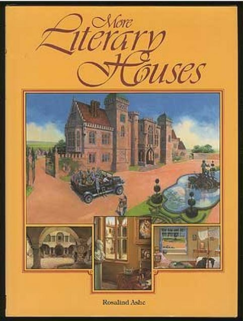 More Literary Houses by Rosalind Ashe
