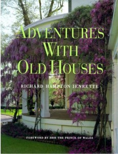 Adventures With Old Houses by Richard Hampton Jenrette