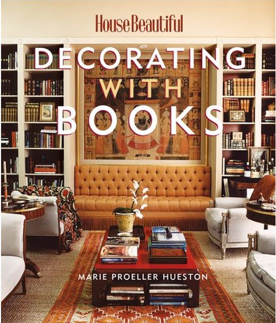 Decorating With Books by Marie Proeller Hueston