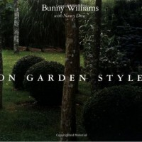 In The BNOTP Library: On Garden Style by Bunny Williams