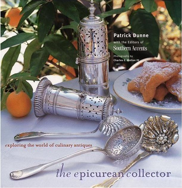 The Epicurean Collector by Patrick Dunne