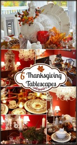 6 Thanksgiving Tablescapes