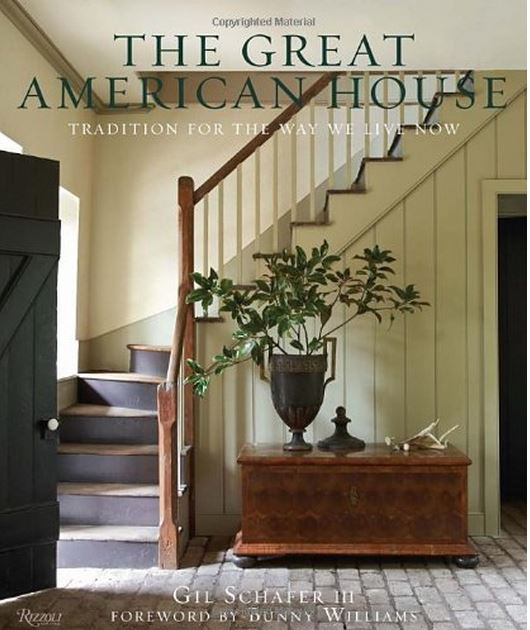 American Home Interior Design: The Great American House By Gil Schafer III