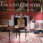 In The BNOTP Library: English Country, Living in England's Private Houses