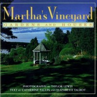 In The BNOTP Library: Martha's Vineyard Gardens and Houses