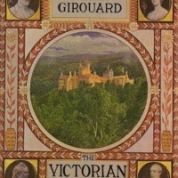 In The BNOTP Library: The Victorian Country House by Mark Girouard