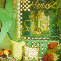 A House in the South by Frances Schultz