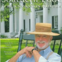 In The BNOTP Library: Lee Bailey's Southern Food & Plantation Houses
