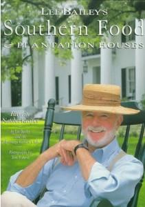Lee Bailey's Southern Food & Plantation Houses