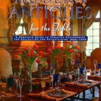 Modern Antiques for the Table by Sheila Chefetz