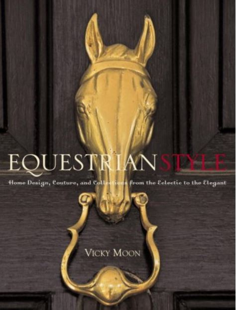 Equestrian Style by Vicky Moon