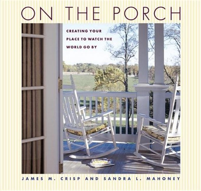 On The Porch by James M. Crisp