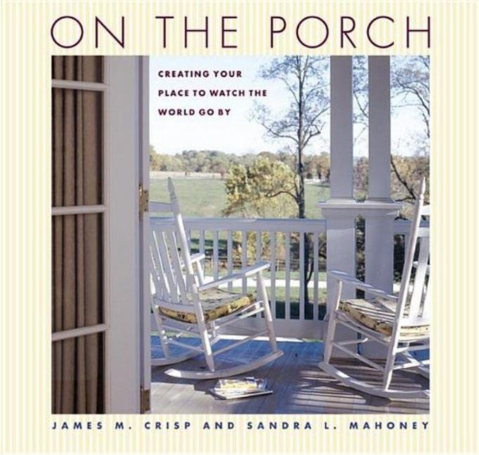 On The Porch by James M. Crisp