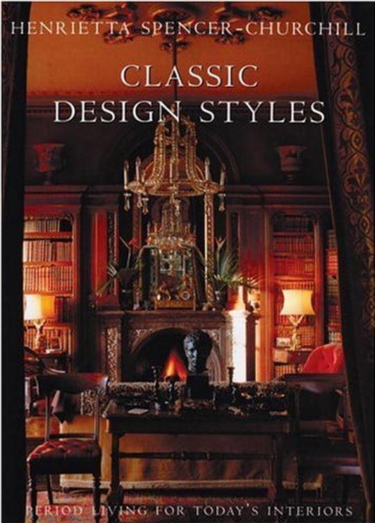 Classic Design Style by Henrietta Spencer-Churchill