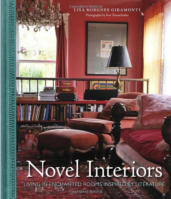 Novel Interiors by Lisa Borgnes Giramonti