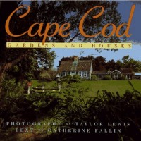 In The BNOTP Library: Cape Cod Gardens and Houses by Taylor Lewis