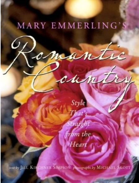 Mary Emmerling's Romantic Country by Mary Emmerling