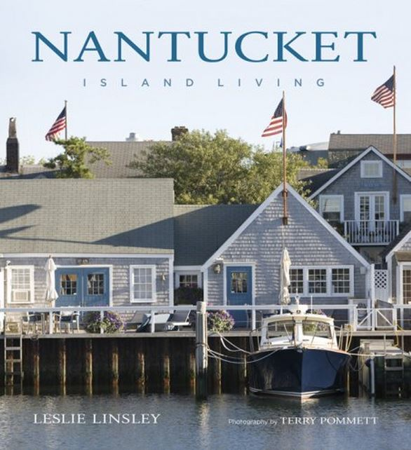 Nantucket Island Living by Leslie Linsley