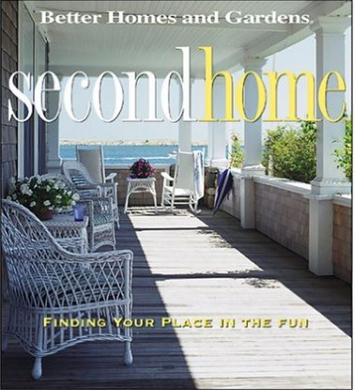 Better Homes and Gardens Second Home