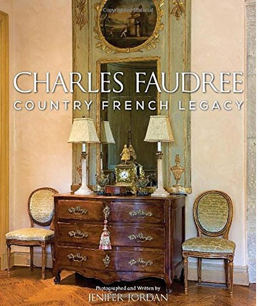 Country French Legacy by Charles Faudree