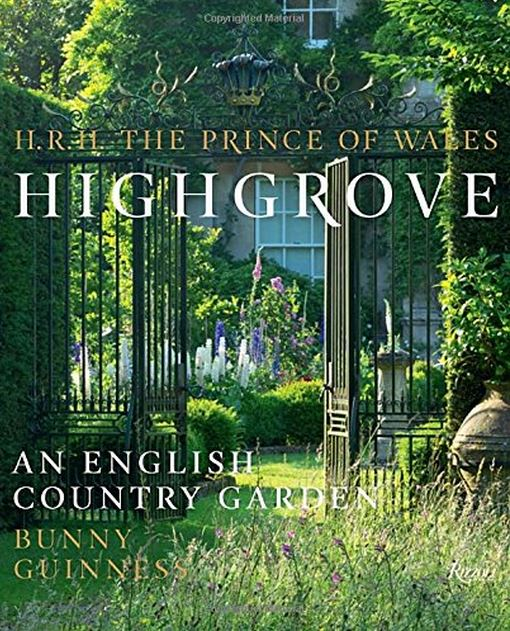 Highgrove, An English Country Garden by HRH The Prince of Wales