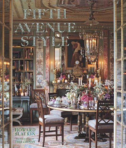 Fifth Avenue Style by Howard Slatkin
