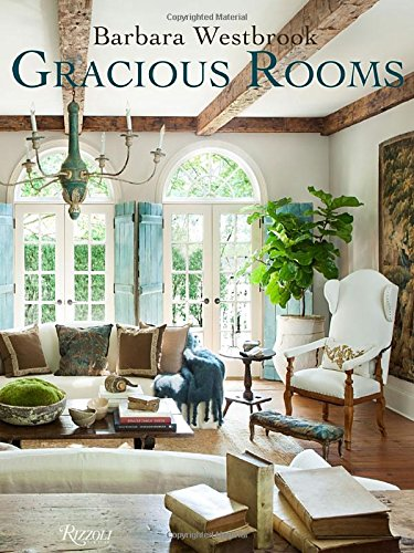 Gracious Homes by Barbara Westbrook