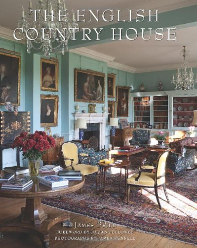 The English Country House by James Peill