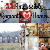 11 Impossibly Romantic Homes That Made My Heart Beat Just a Little Faster