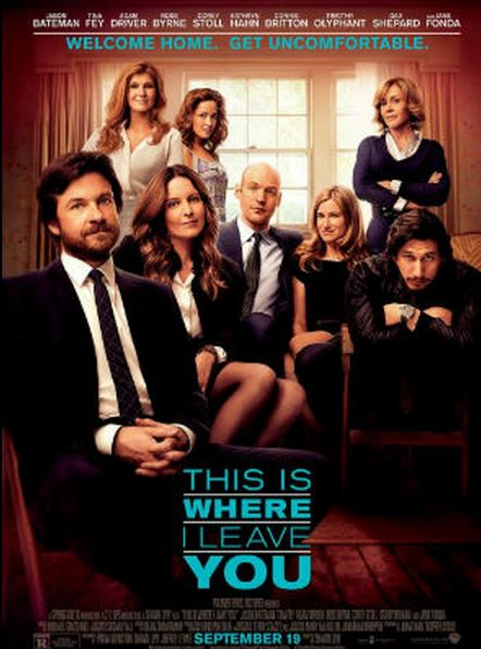 This Is Where I Leave Movie Starring Jason Bateman, Jane Fonda and Tina Fey