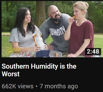 It's a Southern Thing, Southern Humidity is the Worst